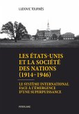 Les Etats-Unis et la Societe des Nations (1914-1946) (eBook, PDF)