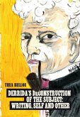 Derrida's Deconstruction of the Subject: Writing, Self and Other (eBook, PDF)