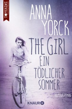 The Girl - ein tödlicher Sommer - Yorck, Anna