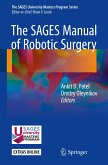 The SAGES Manual of Robotic Surgery (eBook, PDF)