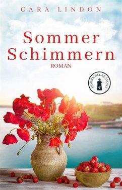 Sommerschimmern / Cornwall Seasons Bd.4 - Lindon, Cara
