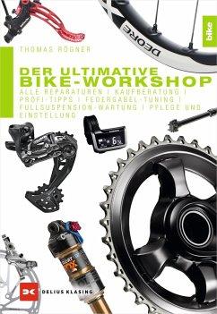 Der ultimative Bike-Workshop - Rögner, Thomas