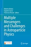 Multiple Messengers and Challenges in Astroparticle Physics (eBook, PDF)