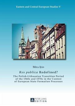Res publica Redefined? (eBook, ePUB) - Ijas, Miia