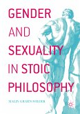Gender and Sexuality in Stoic Philosophy (eBook, PDF)