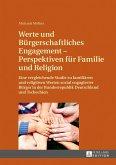 Werte und Buergerschaftliches Engagement - Perspektiven fuer Familie und Religion (eBook, PDF)