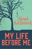 My Life Before Me (eBook, ePUB)