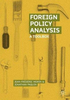 Foreign Policy Analysis (eBook, PDF) - Morin, Jean-Frédéric; Paquin, Jonathan