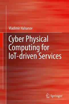 Cyber Physical Computing for IoT-driven Services (eBook, PDF) - Hahanov, Vladimir