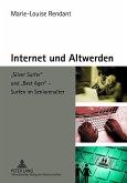 Internet und Altwerden (eBook, PDF)