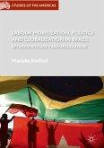 Labour Mobilization, Politics and Globalization in Brazil (eBook, PDF)
