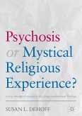 Psychosis or Mystical Religious Experience? (eBook, PDF)