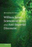 William James, Sciences of Mind, and Anti-Imperial Discourse (eBook, ePUB)