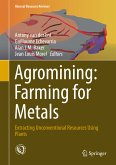 Agromining: Farming for Metals (eBook, PDF)
