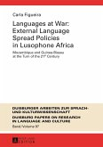 Languages at War: External Language Spread Policies in Lusophone Africa (eBook, PDF)