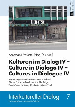 Kulturen im Dialog IV - Culture in Dialogo IV - Cultures in Dialogue IV (eBook, ePUB) - Profanter, Annemarie