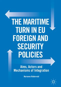 The Maritime Turn in EU Foreign and Security Policies (eBook, PDF) - Riddervold, Marianne