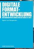 Digitale Formatentwicklung (eBook, PDF)