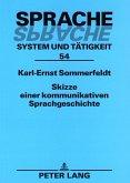 Skizze einer kommunikativen Sprachgeschichte (eBook, PDF)