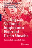 Teaching with Sociological Imagination in Higher and Further Education (eBook, PDF)