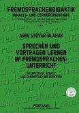 Sprechen und Vortragen lernen im Fremdsprachenunterricht (eBook, PDF)