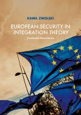 European Security in Integration Theory (eBook, PDF)