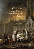 Civilians Under Siege from Sarajevo to Troy (eBook, PDF)