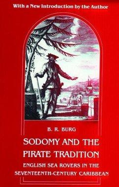 Sodomy and the Pirate Tradition (eBook, PDF) - Burg, B. R.