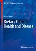 Dietary Fiber in Health and Disease (eBook, PDF)