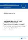 Einbeziehung von Organvertretern juristischer Personen in den unionsrechtlichen Arbeitnehmerbegriff (eBook, ePUB)