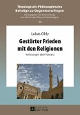 Gestoerter Frieden mit den Religionen (eBook, PDF)
