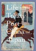 Life in Treaty Port China and Japan (eBook, PDF)