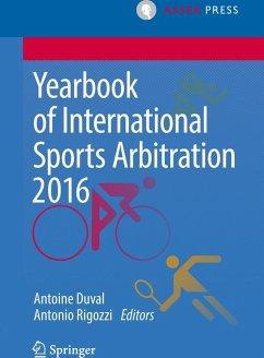 Yearbook of International Sports Arbitration 2016 (eBook, PDF)