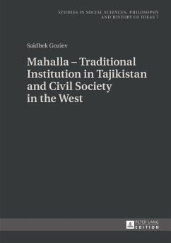 Mahalla - Traditional Institution in Tajikistan and Civil Society in the West (eBook, PDF) - Goziev, Saidbek