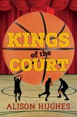 Kings of the Court (eBook, ePUB)