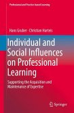 Individual and Social Influences on Professional Learning