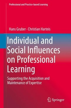 Individual and Social Influences on Professional Learning - Gruber, Hans; Harteis, Christian