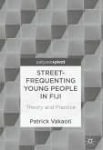 Street-Frequenting Young People in Fiji (eBook, PDF)