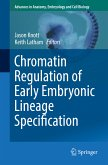 Chromatin Regulation of Early Embryonic Lineage Specification (eBook, PDF)