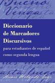 Diccionario de Marcadores Discursivos para estudiantes de español como segunda lengua (eBook, ePUB)