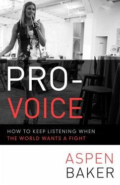 Pro-Voice (eBook, ePUB) - Baker, Aspen