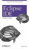 Eclipse IDE Pocket Guide (eBook, ePUB)