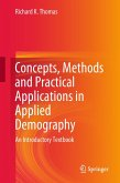 Concepts, Methods and Practical Applications in Applied Demography (eBook, PDF)