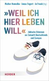 """""""Weil ich hier leben will ..."""" (eBook, ePUB)"""