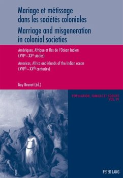Mariage et metissage dans les societes coloniales - Marriage and misgeneration in colonial societies (eBook, ePUB)