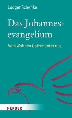 Das Johannesevangelium (eBook, PDF) - Schenke, Ludger