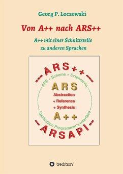 Von A++ nach ARS++ - Loczewski, Georg P.