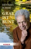 Grau ist bunt (eBook, ePUB)