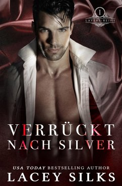 Verrückt nach Silver (Layers-Reihe, #1) (eBook, ePUB) - Silks, Lacey