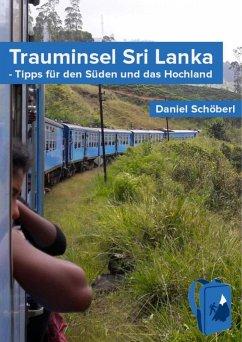 Trauminsel Sri Lanka (eBook, ePUB) - Schöberl, Daniel